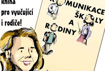 Komunikace školy a rodiny nyní i knižně!